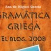 Gramtica Griega blog de nuestra colaboradora Ana de Miguel