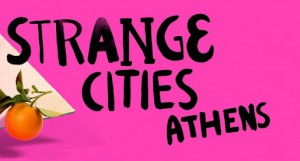 Ciudades desconocidas: Atenas. Eventos paralelos @ Athina | Grecia